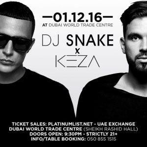 DJ Snake and DJ Keza Concert Dubai flier